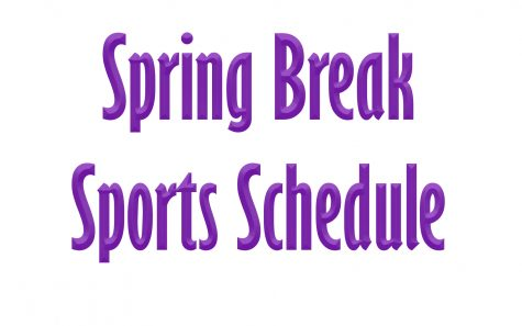 Spring Break Sports Schedule