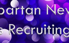 Spartan News is Recruiting!
